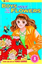 Boys Over Flowers, Volume 8 by Yoko Kamio