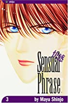 Sensual Phrase, Vol. 3 by Mayu Shinjo