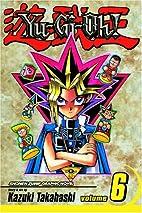 Yu-Gi-Oh! Volume 06 by Kazuki Takahashi