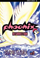 Phoenix, Volume 5: Resurrection by Osamu…