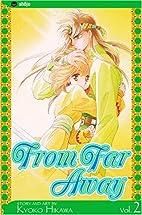 From Far Away, Volume 2 (From Far Away)