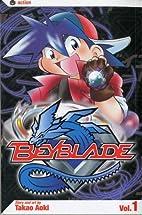 Beyblade, Vol. 1 by Takao Aoki