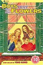 Boys Over Flowers, Volume 10 by Yoko Kamio