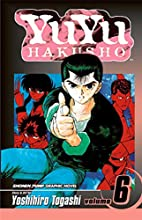 YuYu Hakusho, Volume 6: The Dark Tournament…
