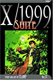 CLAMP: X/1999, Vol. 17: Suite