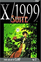 X/1999, Volume 17: Suite by CLAMP