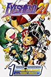 Togashi, Yoshihiro: Eyeshield 21 1: The Boy with the Golden Legs