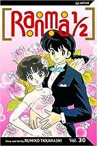 Ranma 1/2, Volume 30 by Rumiko Takahashi