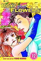 Boys Over Flowers, Volume 12 by Yoko Kamio