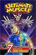 Ultimate Muscle, Volume 7 (Kinnikuman…