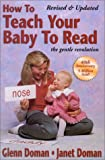 Doman, Glenn: How To Teach Your Baby To Read
