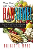 Mars, Brigitte: Rawsome!: Maximizing Health, Energy, and Culinary Delight With the Raw Foods Diet