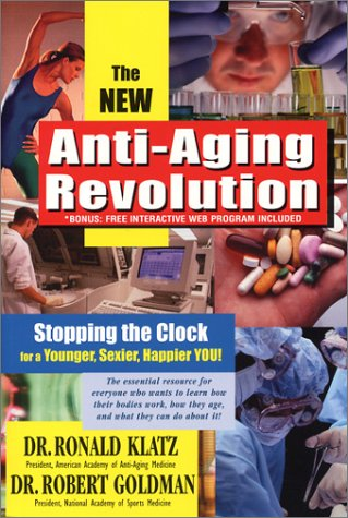 new-anti-aging-revolution-third-ed-stop-the-clock-time-is-on-your-side-for-a-younger-stronger-happier-you