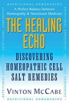 The Healing Echo: Discovering Homeopathic…