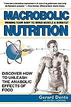 Macrobolic Nutrition: Priming Your Body to…