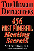 The Health Detective's 456 Most Powerful…