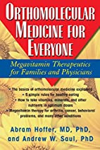 Orthomolecular Medicine For Everyone:…
