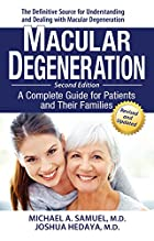 Macular Degeneration: A Complete Guide for…