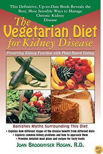 The Vegetarian Diet for Kidney Disease: Preserving Kidney Function with Plant-Based Eating
