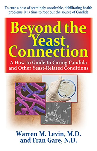 beyond-the-yeast-connection-a-how-to-guide-to-curing-candida-and-other-yeast-related-conditions