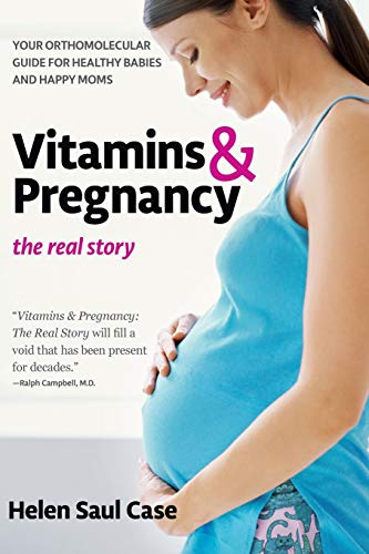 vitamins-pregnancy-the-real-story-your-orthomolecular-guide-for-healthy-babies-happy-moms