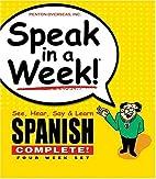 Speak in a Week!: See, Hear, Say & Learn…
