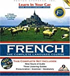 Learn in Your Car French Complete (Learn in…