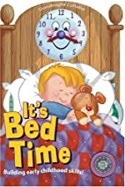 It's Bed Time (It's Time to) by…