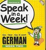 Schier, Helga: Speak in a Week! German Week Two [With Book]