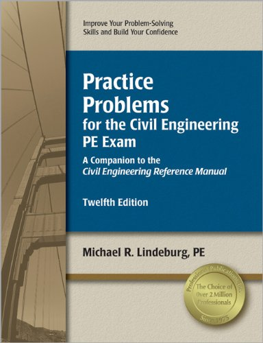practice-problems-for-the-civil-engineering-pe-exam-a-companion-to-the-civil-engineering-reference-manual