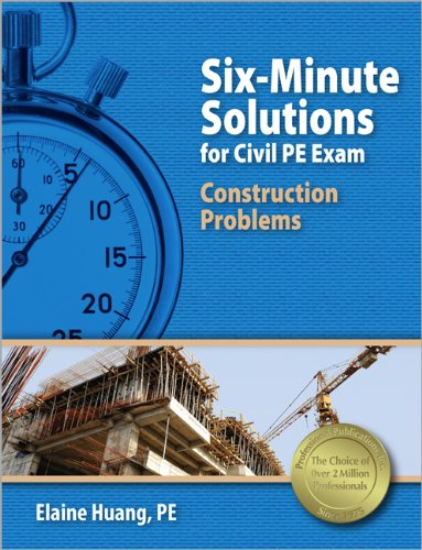 six-minute-solutions-for-civil-pe-exam-construction-problems