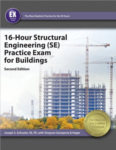 16-hour-structural-engineering-se-practice-exam-for-buildings-2nd-ed