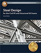Steel Design for the Civil PE and Structural…