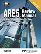 ARE 5 Review Manual for the Architect…