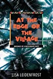 Leidenfrost, Lisa: At the Edge of the Village: Musings of a Missionary Wife