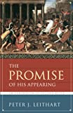 Leithart, Peter J.: The Promise Of His Appearing: An Exposition Of Second Peter