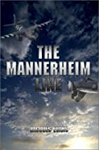 The Mannerheim Line by Jacques Evans