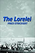 The Lorelei by Fred Strickert