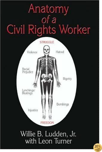 TAnatomy of a Civil Rights Worker