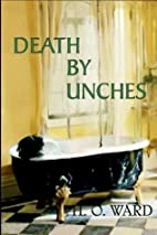 Death by Unches by H. O. Ward