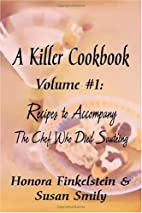 A Killer Cookbook #1 Recipes to Accompany…
