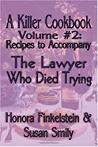 A Killer Cookbook Volume #2 To Accompany The…