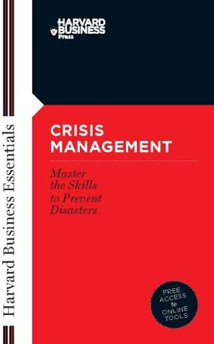 crisis-management-mastering-the-skills-to-prevent-disasters-harvard-business-essentials