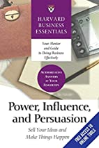 Power, Influence, and Persuasion: Sell Your…