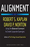 Kaplan, Robert S.: Alignment: Using the Balanced Scorecard to Create Corporate Synergies