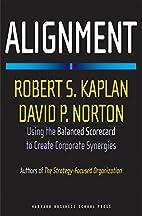 Alignment: Using the Balanced Scorecard to…