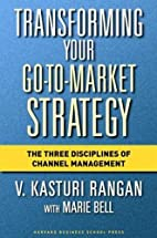Transforming Your Go-to-Market Strategy: The…