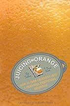 Juicing the Orange: How to Turn Creativity…