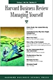 Harvard Business School Press: Harvard Business Review on Managing Yourself