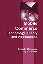 Mobile Commerce: Technology, Theory and…